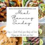 Easy & Quick Meals your family will love! Helping you take back your time! https://innovativehealthfitness.com/category/meal-planning-sunday/